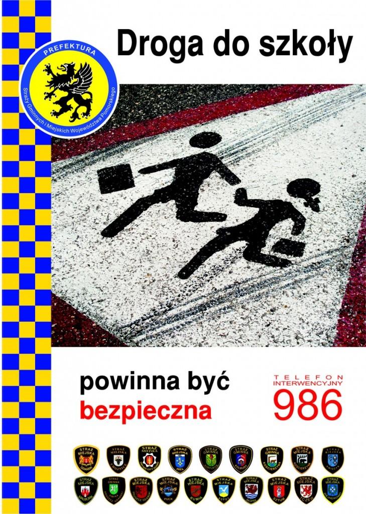 Plakat Bezpieczna droga do szkoły